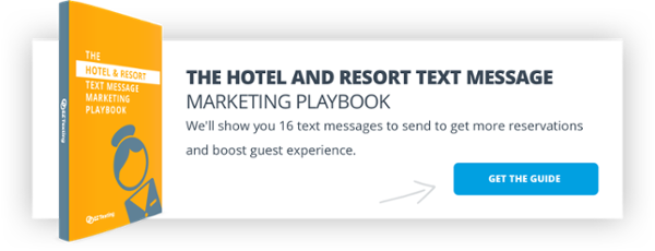 The Hotel and Resort Text Message Marketing Playbook
