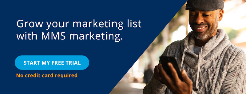 Grow your marketing list with MMS marketing