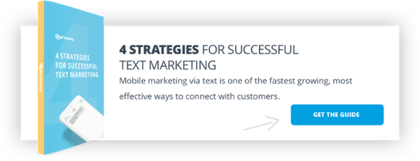 4 Strategies for Successful Text Marketing