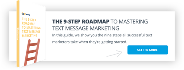 Roadmap to Mastering Text Message Marketing