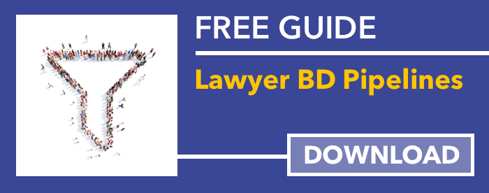 Download free guide to lawyer business development pipelines