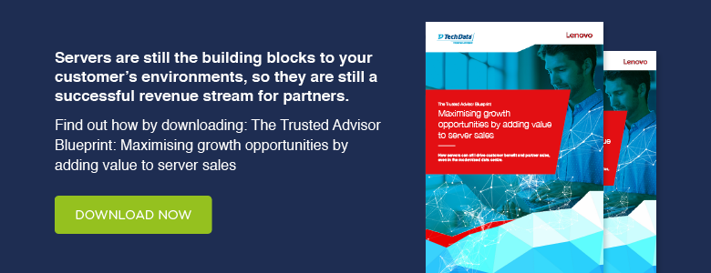 The Trusted Advisor Blueprint: Maximising growth opportunities by adding value to server sales