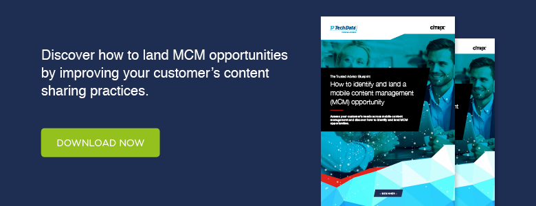 The Trusted Advisor Blueprint: How to identify and land a mobile content management (MCM) opportunity