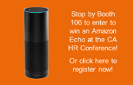 Win an Amazon Echo at the CA HR Conference!