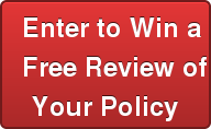 Enter to Win a Free Review of Your Policy