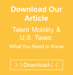 Download Talent Mobility & US Taxes: What You Need to Know