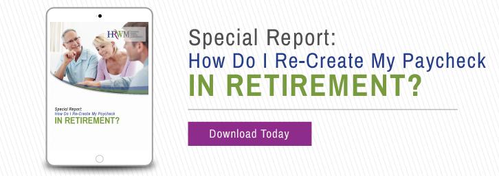 How Do I Re-Create My Paycheck in Retirement? Horizon Ridge Wealth Management