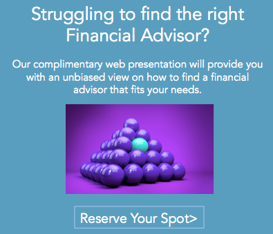 Join our seminar: How to find the right financial advisor for your needs