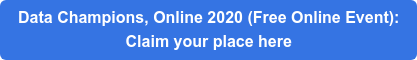 Data Champions, Online 2020 (Free Online Event): Claim your place here