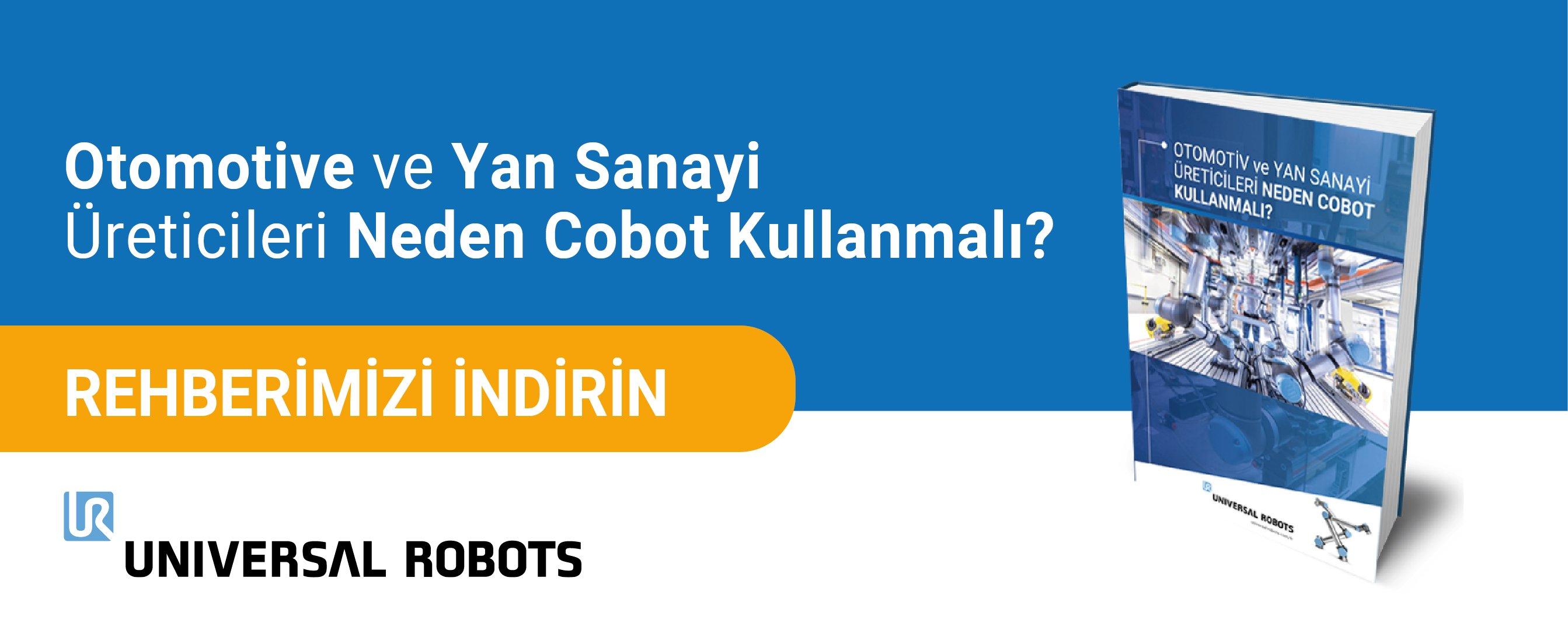 Otomotiv ve Yan Sanayi Üreticileri Neden Cobot Kullanmalı?