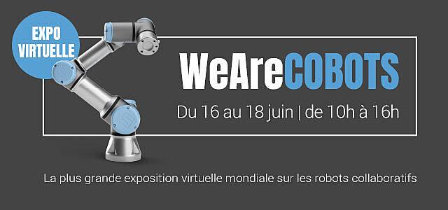 WeAreCobots Cobots Robots collaboratifs Universal Robots Expo