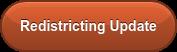 Redistricting Update