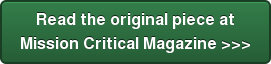 Read the original piece at  Mission Critical Magazine >>>