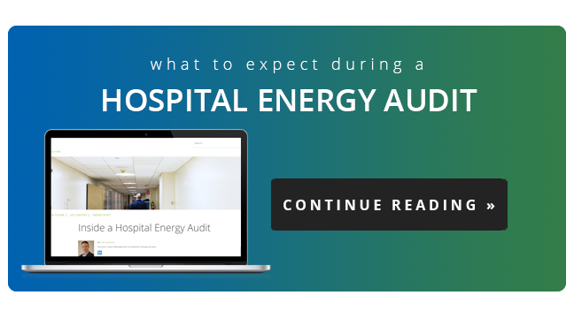 what you can expect during a hospital energy audit