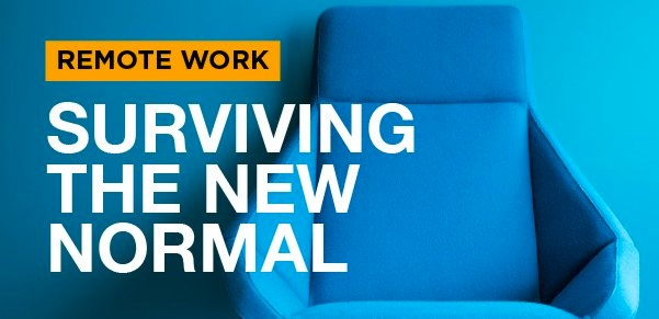 Tips for surviving the new normal remote work