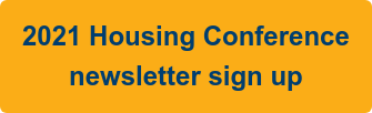 2021 Housing Conference newsletter sign up