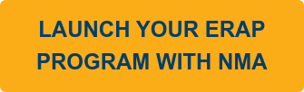 LAUNCH YOUR ERAP   PROGRAM WITH NMA