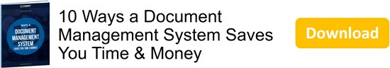 10 Ways a Document Management System Saves You Time & Money eBook