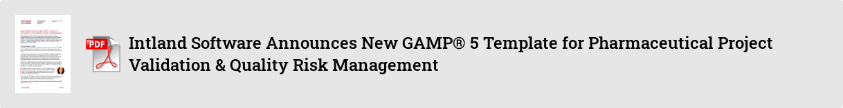6c5cf9ca-c988-4b37-9ddc-c456fbd9da84 Intland Software Announces New GAMP® 5 Template for Pharmaceutical Project Validation & Quality Risk Management PR