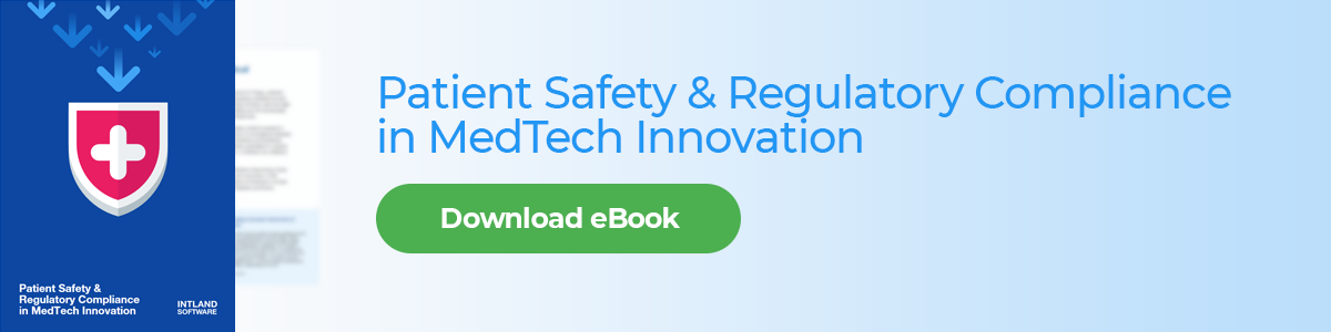 Download eBook: Patient Safety & Regulatory Compliance in MedTech Innovation