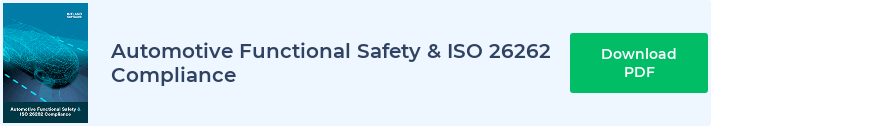 Automotive Functional Safety & ISO 26262 Compliance Download PDF