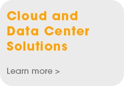 Cloud and Date Center Solutions