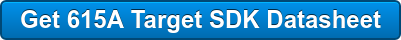 Get 615A Target SDK Datasheet