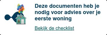 Deze documenten heb je nodig voor advies over je eerste woning  Bekijk de checklist
