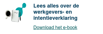 Lees alles over de werkgevers- en intentieverklaring  Download het e-book