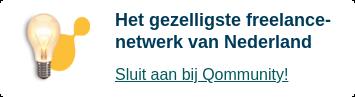 Het gezelligste freelance-netwerk van Nederland  Sluit aan bij Qommunity!