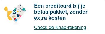 Een creditcard bij je betaalpakket, zonder extra kosten  Check de Knab-rekening