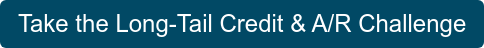 Take the Long-Tail Credit & A/R Challenge