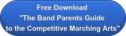"Free Download  ""The Band Parents Guide  to the Competitive Marching Arts"""