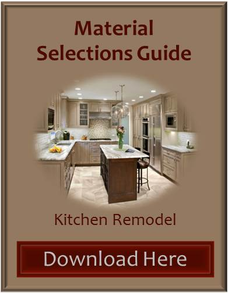 Kitchen Remodel Material Selections Guide