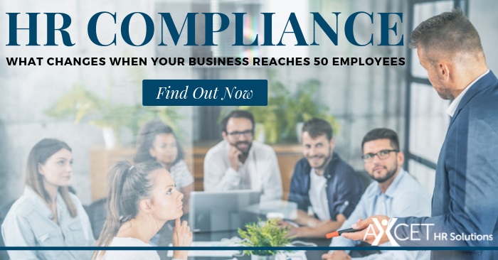 HR Compliance - What Changes When your business reaches 50 employees