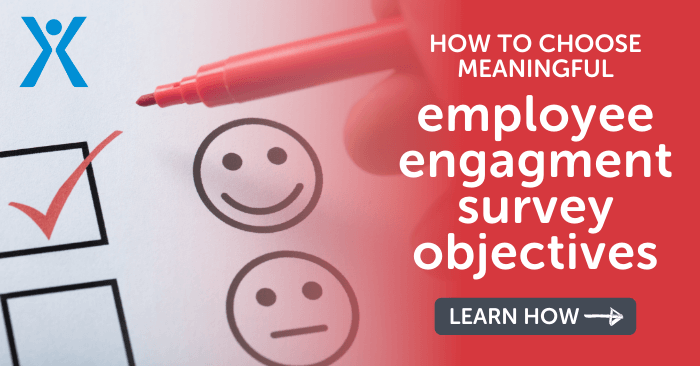 how to choose meaningful employee engagement survey objectives