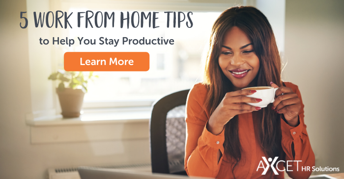 five work from home tips to help you stay productive