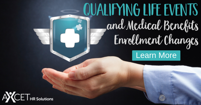 Qualifying LIfe Events and Medical Benefits Enrollment Changes