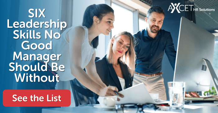 six leadership skills no good manager should be without