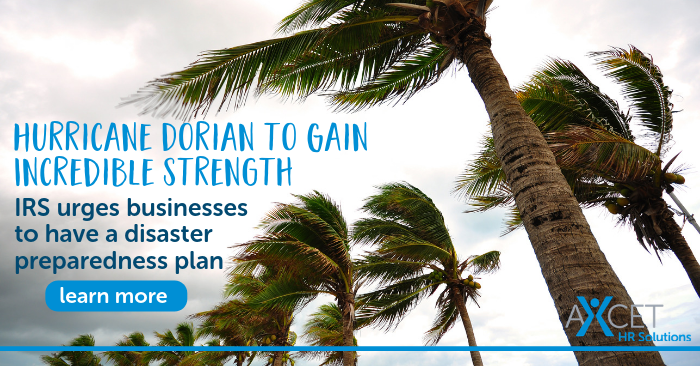 Hurricane Dorian Strengthens to Category 4. IRS urges businesses to have a natural disaster preparedness plan.