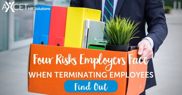 Four risks employers face when terminating employees