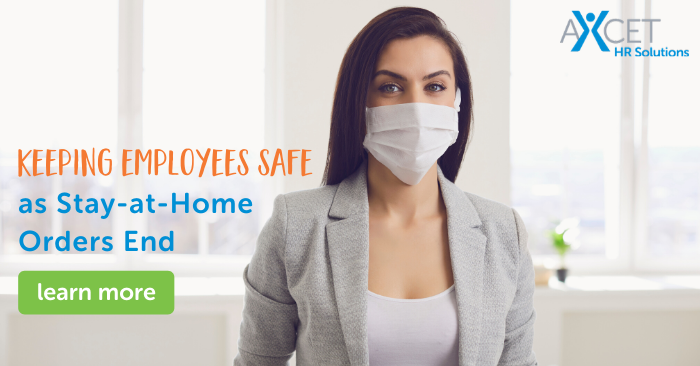 Keeping Employees Safe as COVID-19 Stay-at-Home Orders End