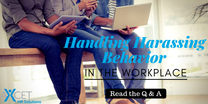 Handling Harassing Behavior in the Workplace