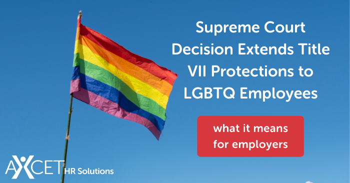 Supreme Court Decision Extends Title VII Protections to LGBTQ Employees