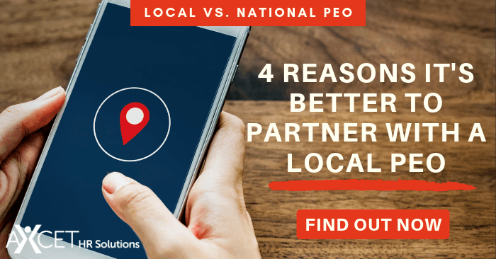 4 reasons it's better to partner with a local PEO