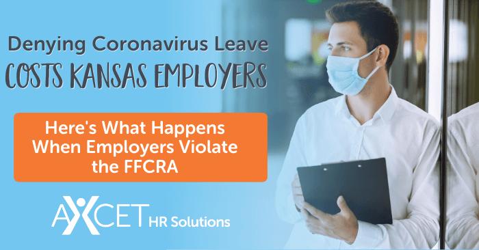 denying coronavirus leave costs kansas employers