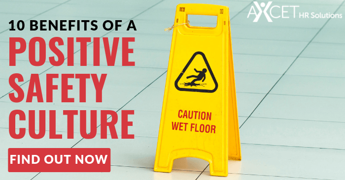 A positive safety culture reduces workplace accidents and incidents.