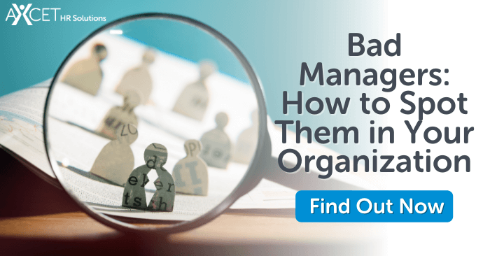 Bad Managers How to Spot Them in Your Organization