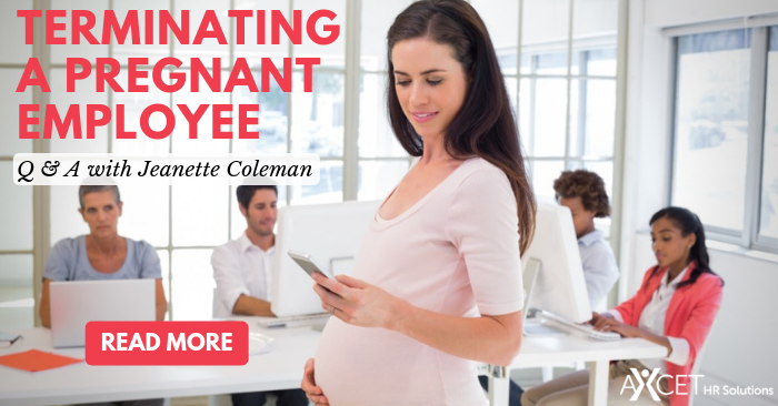 Terminating a Pregnant Employee - Q&A with Jeanette Coleman