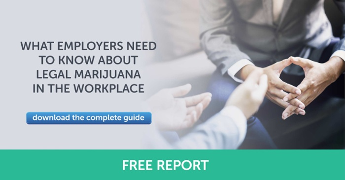 What Employers Need to Know about Legal Marijuana in the Workplace